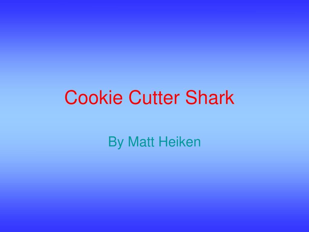 cookie cutter shark l.