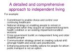 a detailed and comprehensive approach to independent living