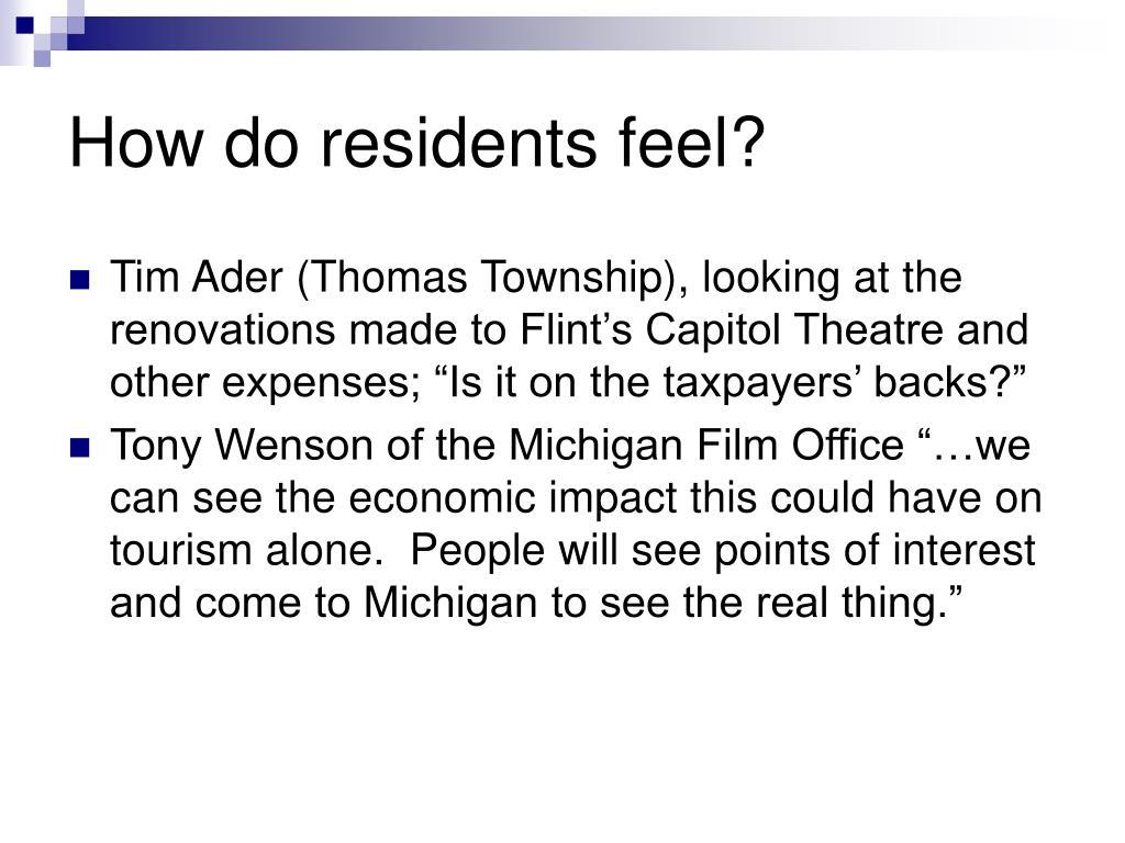 How do residents feel?