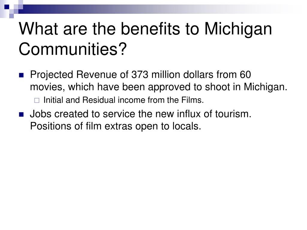 What are the benefits to Michigan Communities?