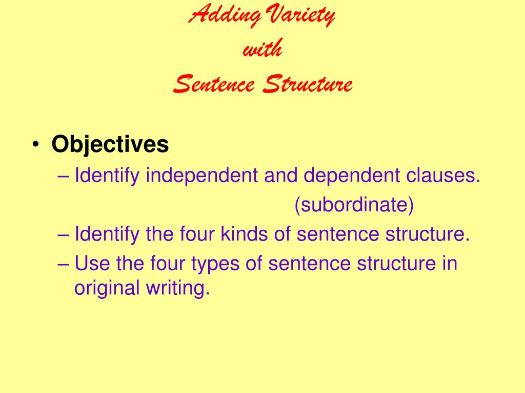 adding variety with sentence structure l.