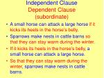 independent clause dependent clause subordinate
