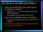 are stories in the bible pure fiction