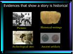 evidences that show a story is historical