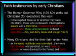 faith testimonies by early christians