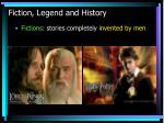 fiction legend and history