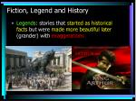 fiction legend and history4