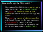 how careful was the bible copied