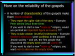 more on the reliability of the gospels