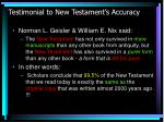testimonial to new testament s accuracy