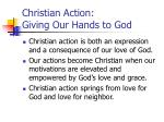 christian action giving our hands to god