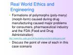 real world ethics and engineering