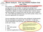 power analysis one way anova problem that was false