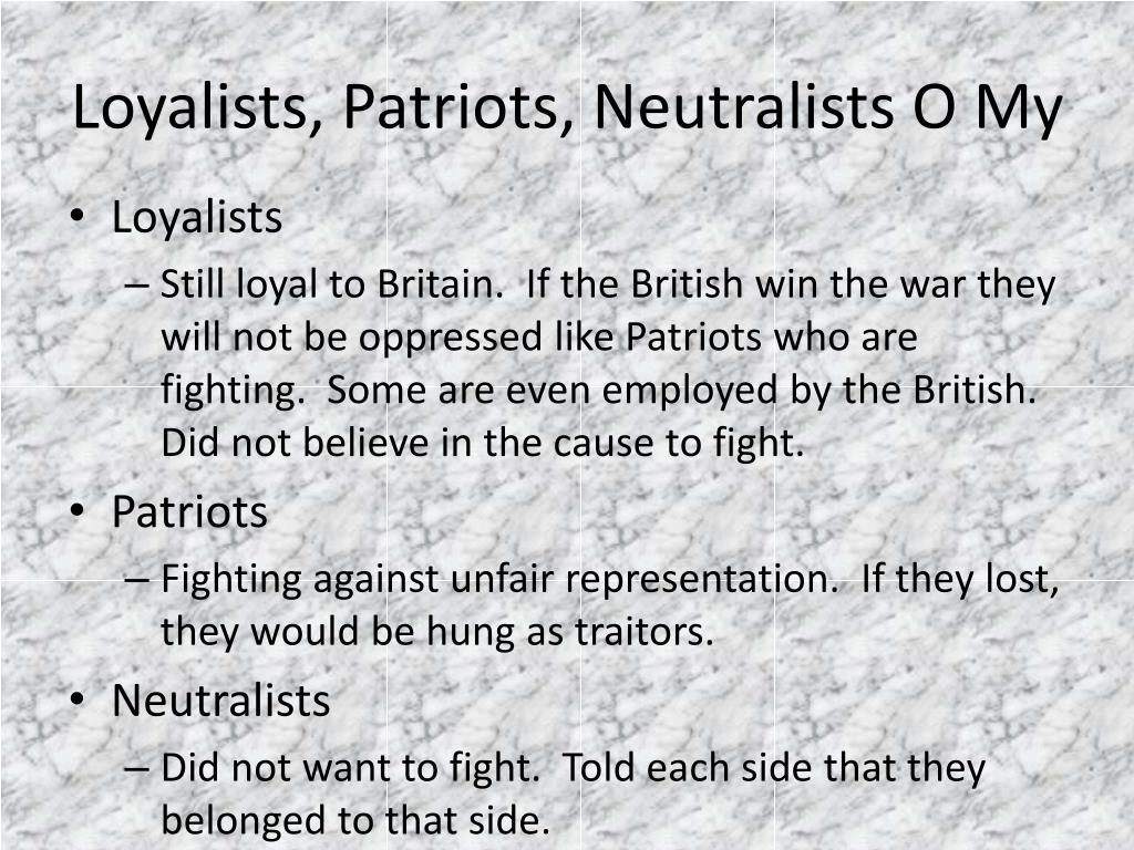 would you rather loyalist patriot why 3 reasons why you should be a patriot no description by skye treise on 31 october 2014  report abuse transcript of 3 reasons why you should be a patriot 5 reasons why you should be a patriot skye treise  england is only taking over because the king wants the colonists to pay money so he can become very wealthy.