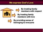 we express god s love