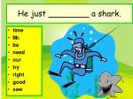 he just a shark