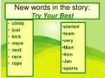 new words in the story try your best