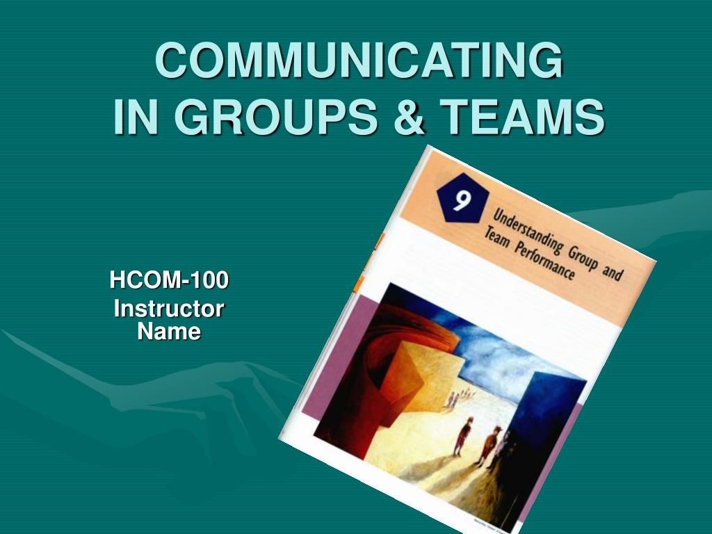 communicating in groups teams l.
