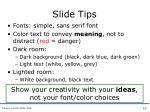 slide tips