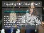 exploring film questions