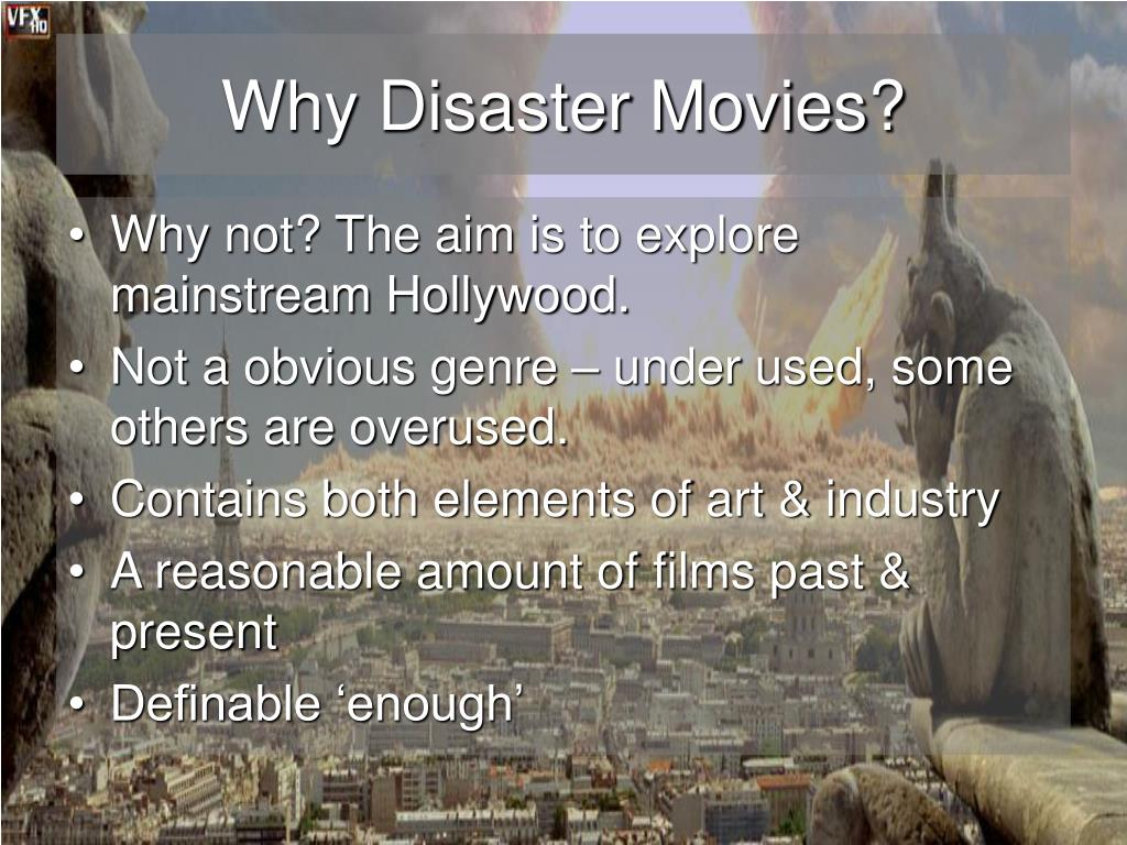 Why Disaster Movies?