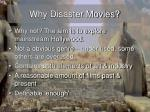 why disaster movies