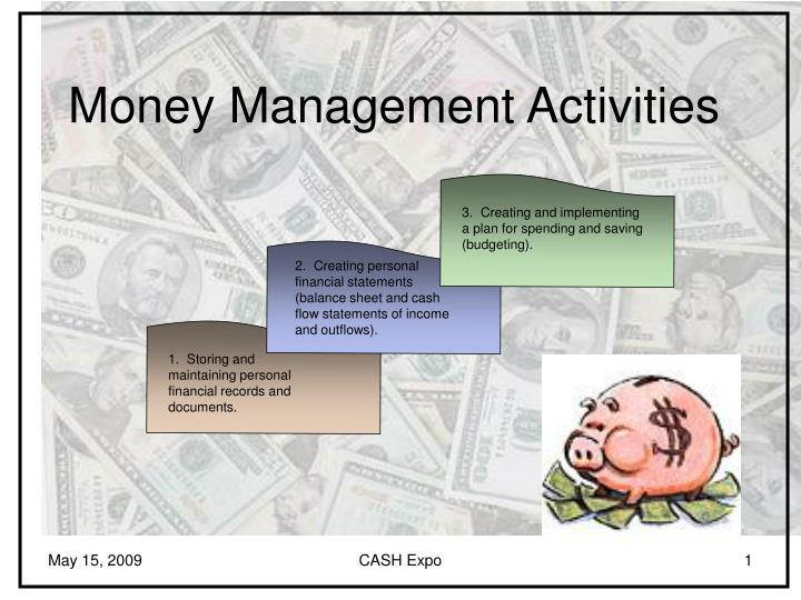Money management activities