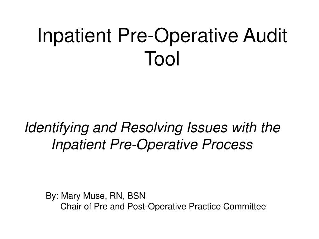 inpatient pre operative audit tool l.