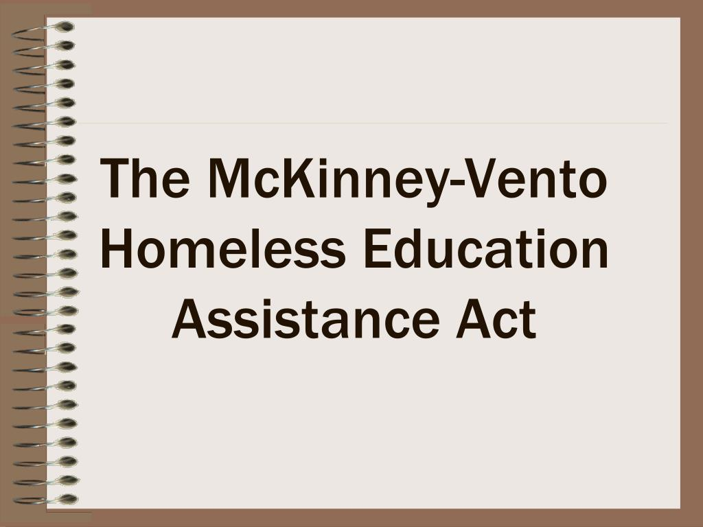the mckinney vento homeless education assistance act l.