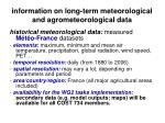 information on long term meteorological and agrometeorological data