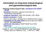 information on long term meteorological and agrometeorological data16