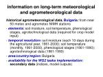 information on long term meteorological and agrometeorological data17
