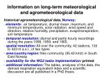 information on long term meteorological and agrometeorological data19