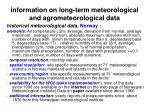 information on long term meteorological and agrometeorological data9
