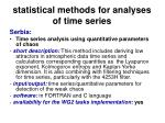 statistical methods for analyses of time series46