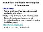 statistical methods for analyses of time series50
