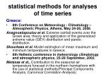 statistical methods for analyses of time series51
