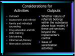 considerations for activities outputs