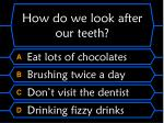 how do we look after our teeth