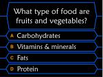 what type of food are fruits and vegetables