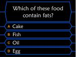 which of these food contain fats