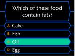 which of these food contain fats28