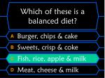which of these is a balanced diet32