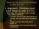 beloved let us love one another i john 4 7 21