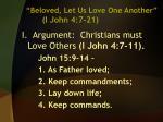 beloved let us love one another i john 4 7 212