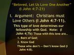 beloved let us love one another i john 4 7 213
