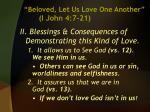 beloved let us love one another i john 4 7 215
