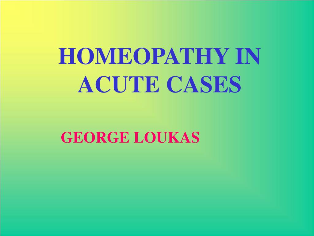 homeopathy in acute cases l.