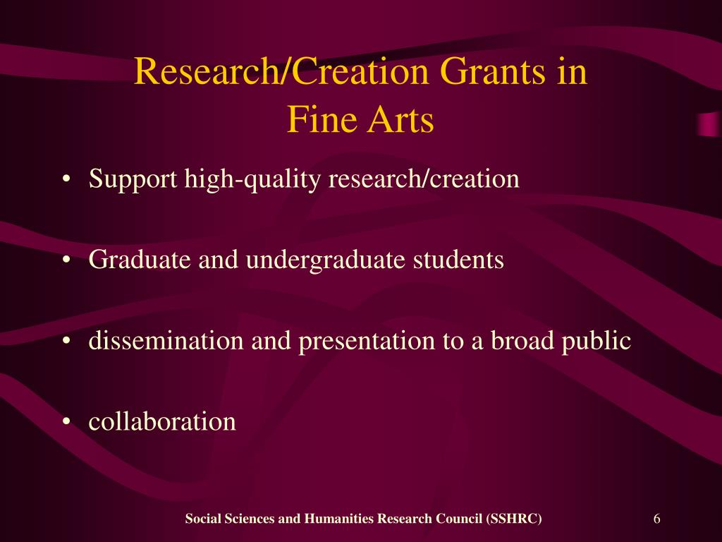 Research/Creation Grants in