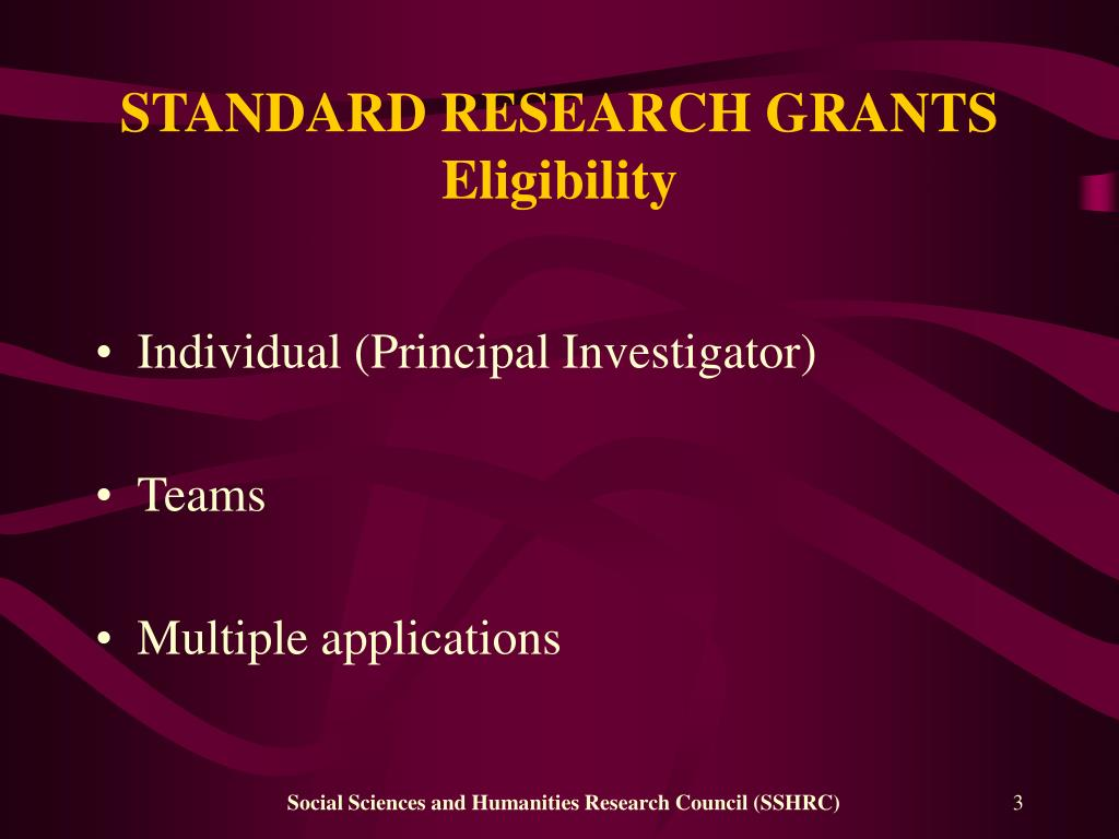 STANDARD RESEARCH GRANTS